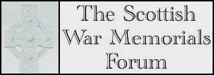 The Scottish War Memorials Forum Forum